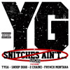 Snitches Ain't (Remix) (Explicit Version) [feat. Tyga, Snoop Dogg, 2 Chainz & French Montana]