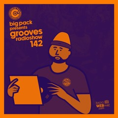Big Pack presents Grooves Radioshow 142
