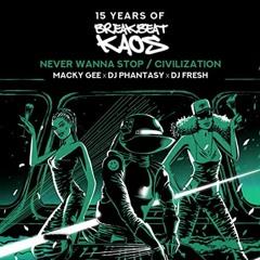 DJ Fresh x Macky Gee x Phantasy - Never Wanna Stop