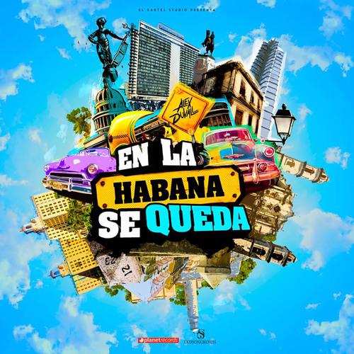 En La Habana Se Queda Song