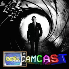 007: Casino Royale, Quantum of Solace, Skyfall, & Spectre Reviews - Geek Pants Camcast Episode 127