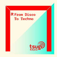 From Disco To Techno avec House Of Underground