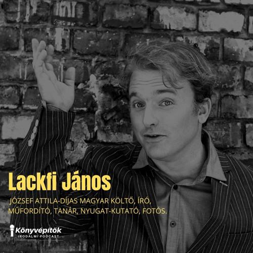 Lackfi János, író