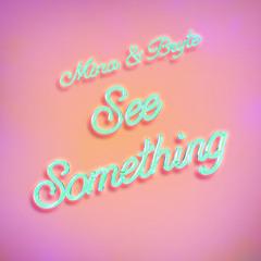 Mina, Bryte - See Something