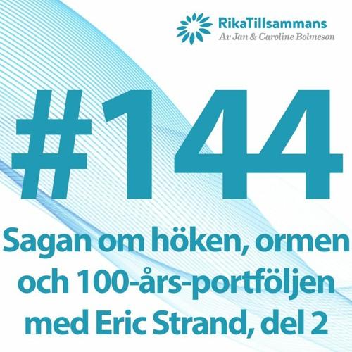 #144 - Sagan om höken, ormen och den 100-åriga sparhorisonten | Lyssnarfrågor med Eric Strand, del 2