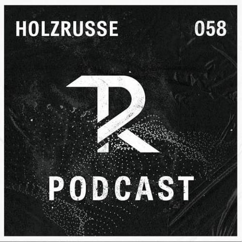 Holzrusse: Podcast Set 058