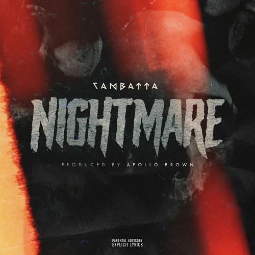 Cambatta & Apollo Brown - Nightmare