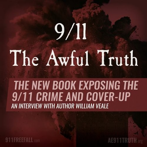 "William Veale on his book, ""9/11: The Awful Truth"""