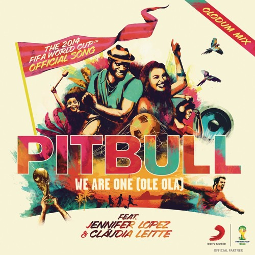 We Are One (Ole Ola) [The Official 2014 FIFA World Cup Song] (Olodum Mix) [feat. Cláudia Leitte & Jennifer Lopez]