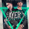 Ayer Remix [feat Anuel Aa And Farruko] Mp3