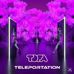 TOFA - Teleportation {Aspire Higher Tune Tuesday Exclusive}