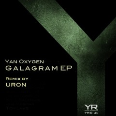 Yan Oxygen - Galagram (Original Mix) Free Download