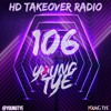 Download Young Tye Presents - HD Takeover Radio 106 Mp3