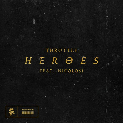 "Throttle - ""Heroes"" Remix Contest by LabelRadar"