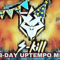 B - Day Uptempo Mix