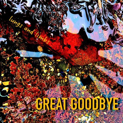 Great Goodbye