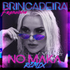 Brincadeira (No Maka Remix)