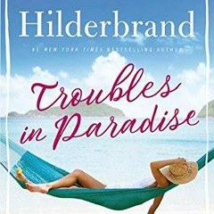 [BOOK] Troubles in Paradise (Paradise, 3) (Ebook pdf)