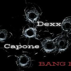 BANG BANG! (feat Capone)prod. MnM Beats
