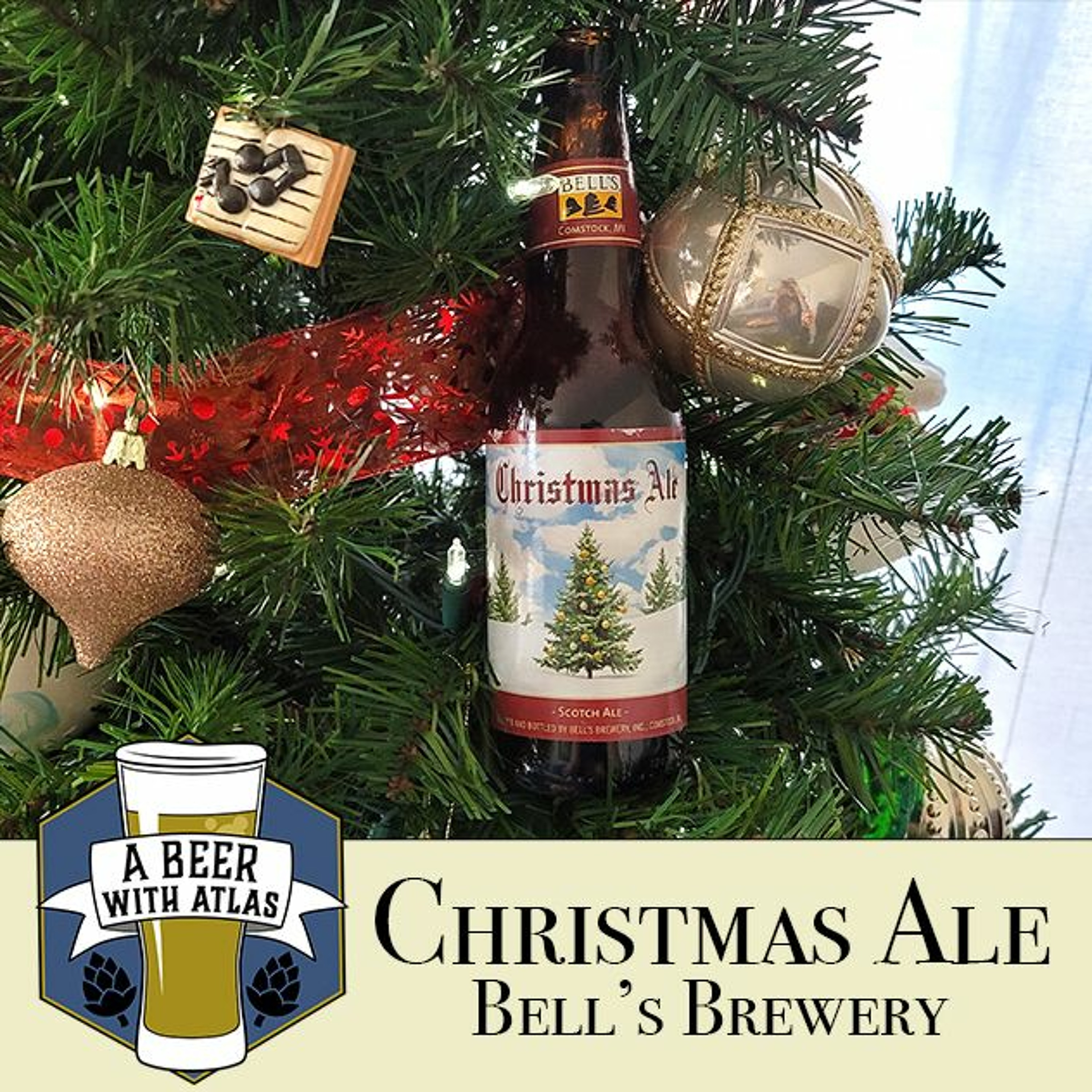 Christmas Ale from Bell's Brewery - Beer With Atlas 120 - the travel nurse craft beer review podcast