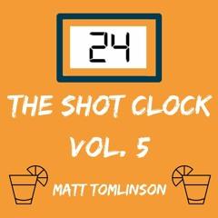 The Shot Clock Vol. 5