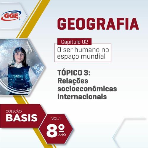 PAP GGE   Basis do 8º ano –(Geografia - Cap. 2 - Tópico 3)