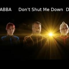 ABBA Dont' Shut Me Down DayBeat Remix