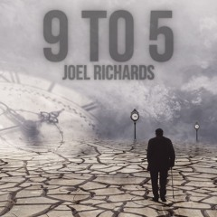 Joel Richards - 9 To 5 (Extended Version)
