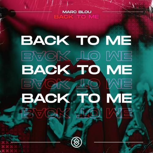 Marc Blou - Back To Me