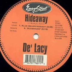 De'lacy - Hideaway - J Latham 2021 edit