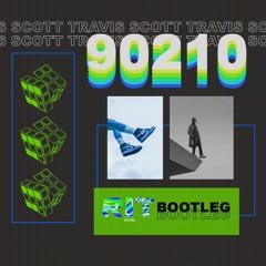 TRAVIS SCOTT - 90210 (RIT BOOTLEG) [FREE DL]