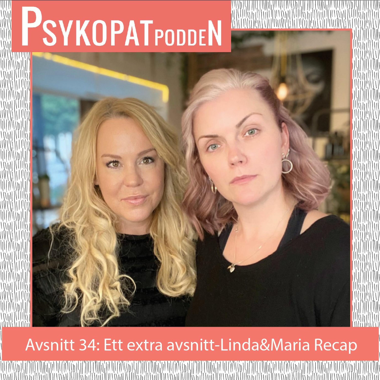 Avsnitt 34: Ett extra avsnitt- Linda&Maria Recap