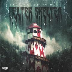 Bassjackers x MOTi - Helter Skelter