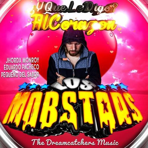 Y Que Le Digo Al Corazon _ Los Mobstars 2k21 [Sonido Master] Estreno..!!