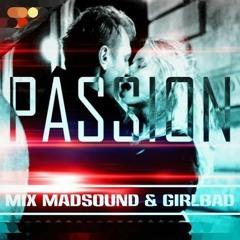Madsound, Girlbad - Passion (Retro Mixtape)
