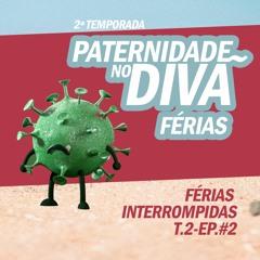 T2.Ep.#2 Ferias Imterrompidas