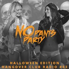 Hangover Club Radio #53 (Halloween Edition 2021)