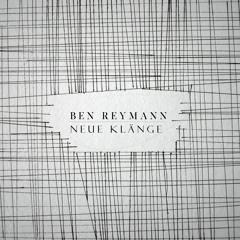 PREMIERE: Ben Reymann - Glockenspiel [UR 147]