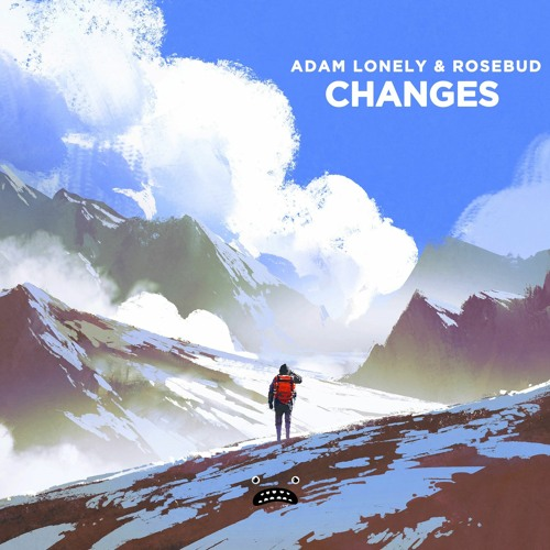Adam Lonely & Rosebud – Changes [Bass Rebels]