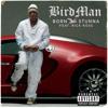 Born Stunna (Explicit Version) [feat. Rick Ross]