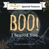 Introducing: Boo! I Scared You - Story #1 - Who The Hell Did I Marry?