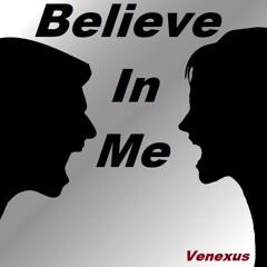 Venexus - Believe In Me (Original VENEXUS)(Headphones are highly recommended)