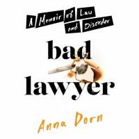 Bad Lawyer by Anna Dorn Read by Alex McKenna - Audiobook Excerpt