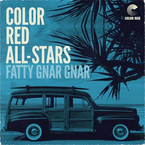 """Color Red All-Stars w/ Eddie Roberts - """"Fatty Gnar Gnar"""" 
