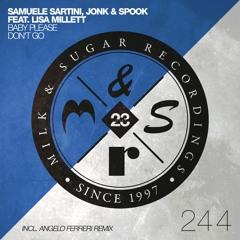 Samuele Sartni, Jonk & Spook ft. Lisa Millett - Baby Please Don't Go (Radio Edit)