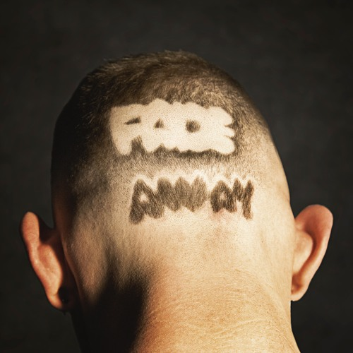 Fade Away (Shave My Head)