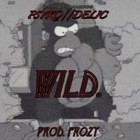 WILD. (Prod. Frozy)