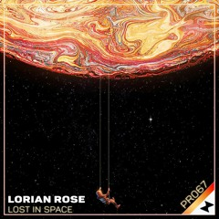 Lorian Rose - Lost In Space