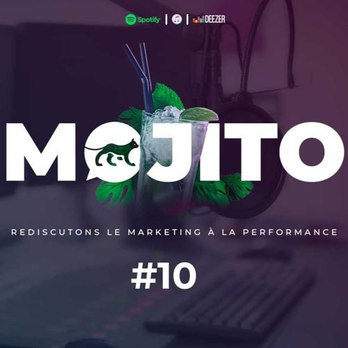 MOJITO I EPISODE #10