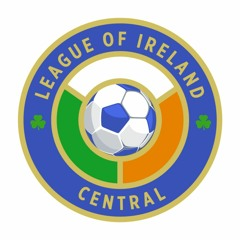 LOI Central 2021 Ep 5 with Pat Fenlon, Alan Reynolds and Adam Foley
